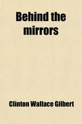 Behind the Mirrors; The Psychology of Disintegration at Washington