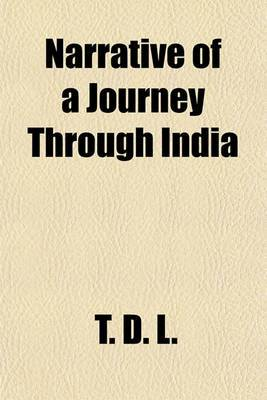 Narrative of a Journey Through India