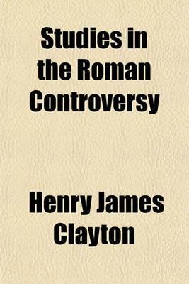 Studies in the Roman Controversy