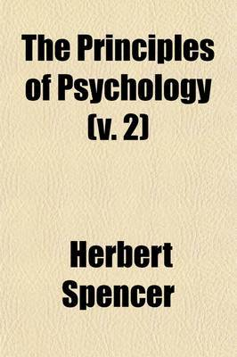 The Principles of Psychology Volume 2