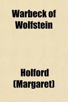 Warbeck of Wolfstein Volume 2