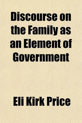 Discourse on the Family as an Element of Government