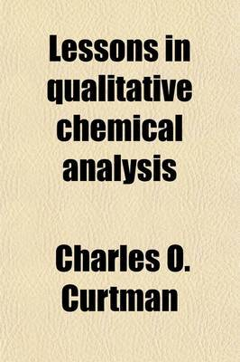 Lessons in Qualitative Chemical Analysis