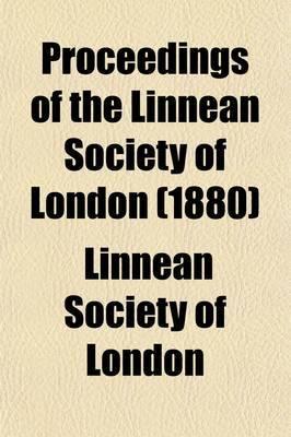 Proceedings of the Linnean Society of London (Volume 1875-1887)