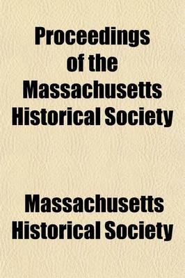 Proceedings of the Massachusetts Historical Society