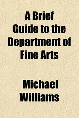 A Brief Guide to the Department of Fine Arts