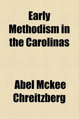 Early Methodism in the Carolinas