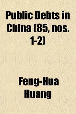 Public Debts in China (85, Nos. 1-2)