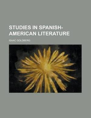 Studies in Spanish-American Literature