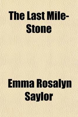 The Last Mile-Stone