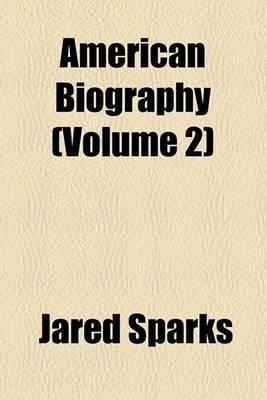 American Biography (Volume 2)