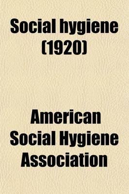 Social Hygiene (Volume 6)