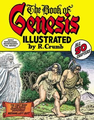 Robert Crumb's Book of Genesis: Illustrated