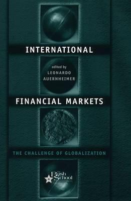 International Financial Markets: The Challenge of Globalization