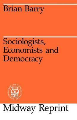 Sociologists, Economists and Democracy