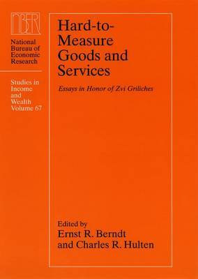 Hard-to-measure Goods and Services: Essays in Honor of Zvi Griliches