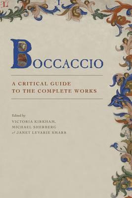 Boccaccio: A Critical Guide to the Complete Works