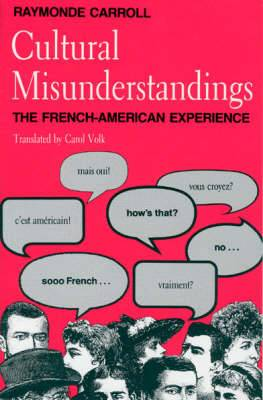 Cultural Misunderstandings: French-American Experience