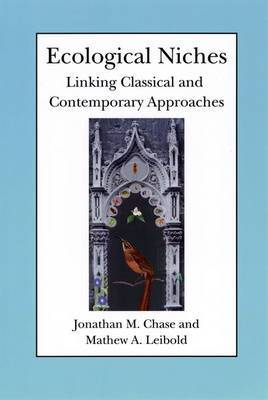 Ecological Niches: Linking Classic and Contemporary Approaches