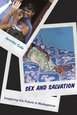 Sex and Salvation: Imagining the Future in Madagascar