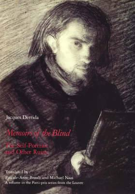 Memoirs of the Blind: The Self-portrait and Other Ruins