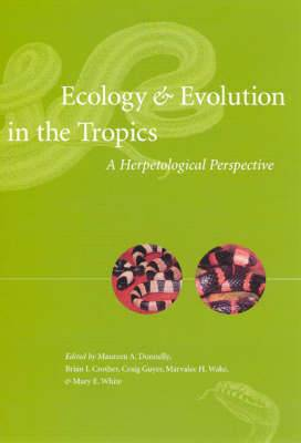 Ecology and Evolution in the Tropics: A Herpetological Perspective