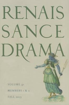 Renaissance Drama 41