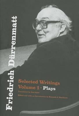Friedrich Deurrenmatt: v. 1: Friedrich Durrenmatt Plays