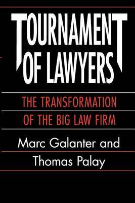 Tournament of Lawyers: Transformation of a Big Law Firm