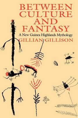 Between Culture and Fantasy: New Guinea Highlands Mythology