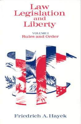 Law, Legislation & Liberty, V 1 (Paper Only)