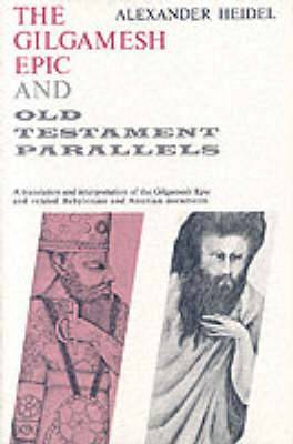 The Gilgamesh Epic and Old Testament Parallels