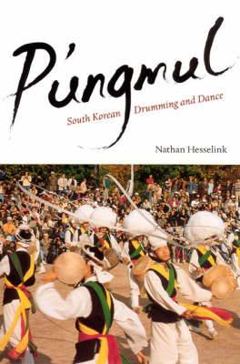 P'ungmul: South Korean Drumming and Dance