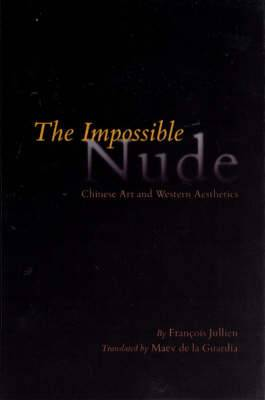 The Impossible Nude: Chinese Art and Western Aesthetics