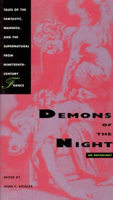 Demons of the Night: Tales of the Fantastic, Madness and the Supernatural from Nineteenth-century France