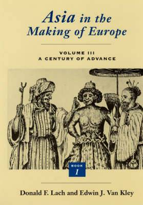 Asia in the Making of Europe: v.3: Trade, Missions, Literature