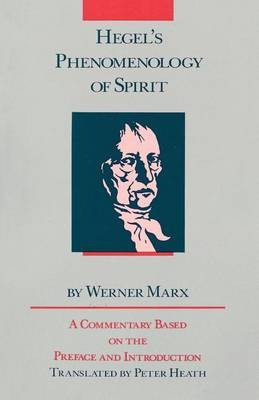 Hegel's  Phenomenology of Spirit  - Its Point and Purpose: Commentary on the Preface and Introduction