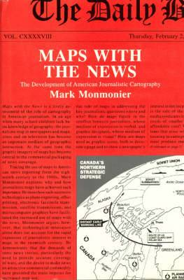 Maps with the News: Development of American Journalistic Cartography