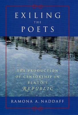Exiling the Poets: The Production of Censorship in Plato's  Republic