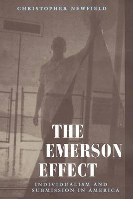 The Emerson Effect: Individualism and Submission in America