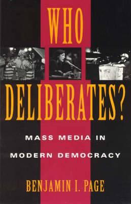 Who Deliberates?: Mass Media in Modern Democracy
