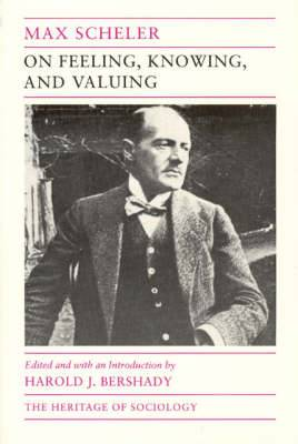 On Feeling, Knowing and Valuing: Selected Writings