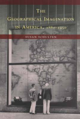 The Geographical Imagination in America 1880-1950