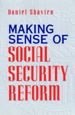 Making Sense of Social Security Reform