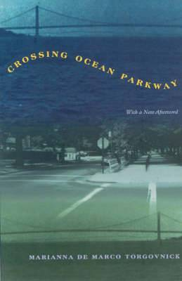 Crossing Ocean Parkway: Readings by an Italian American Daughter