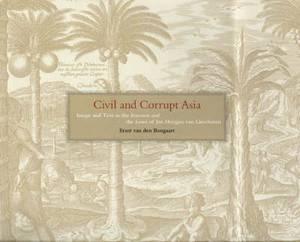 Civil and Corrupt Asia