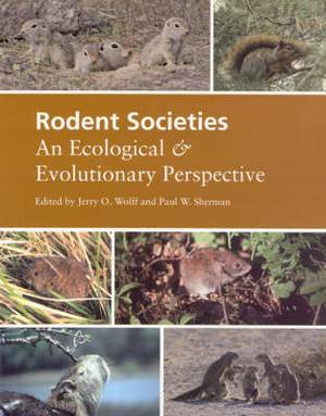 Rodent Societies: An Ecological and Evolutionary Perspective