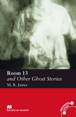 Room 13 and Other Ghost Stories: Elementary Level