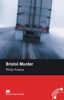 Macmillan Reader Level 5 Bristol Murder Intermediate Reader (B1)