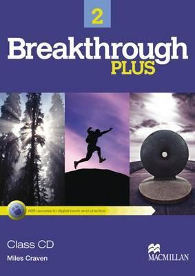 Breakthrough 2 Plus - Class Audio CDs